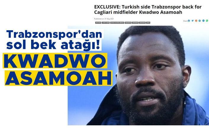 Trabzonspor'dan sol bek atağı! Kwadwo Asamoah...