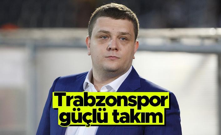 "Partizan yöneticisi Milos Vazura: ""Trabzonspor güçlü takım"""