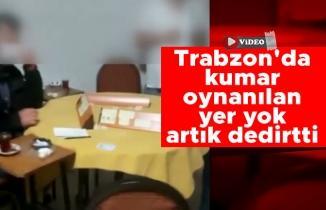 Trabzon'da kumar oynanılan yer yok artık dedirtti
