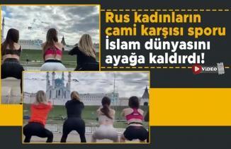 Rus kadınların cami karşısı sporu İslam dünyasını ayağa kaldırdı!